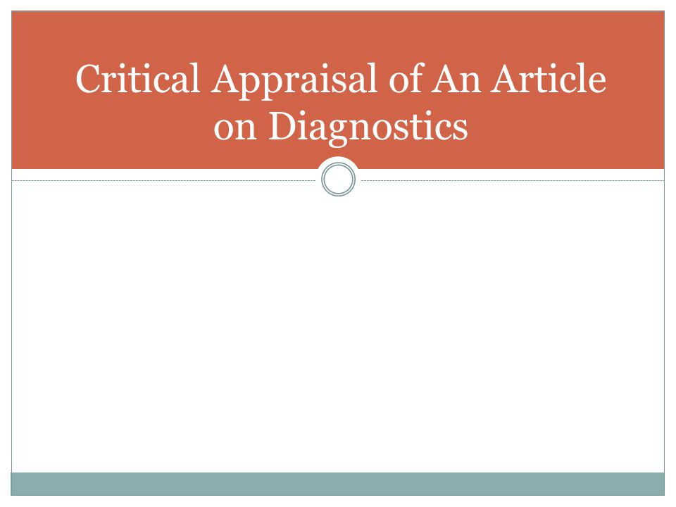 Critical Appraisal of An Article on Diagnostics