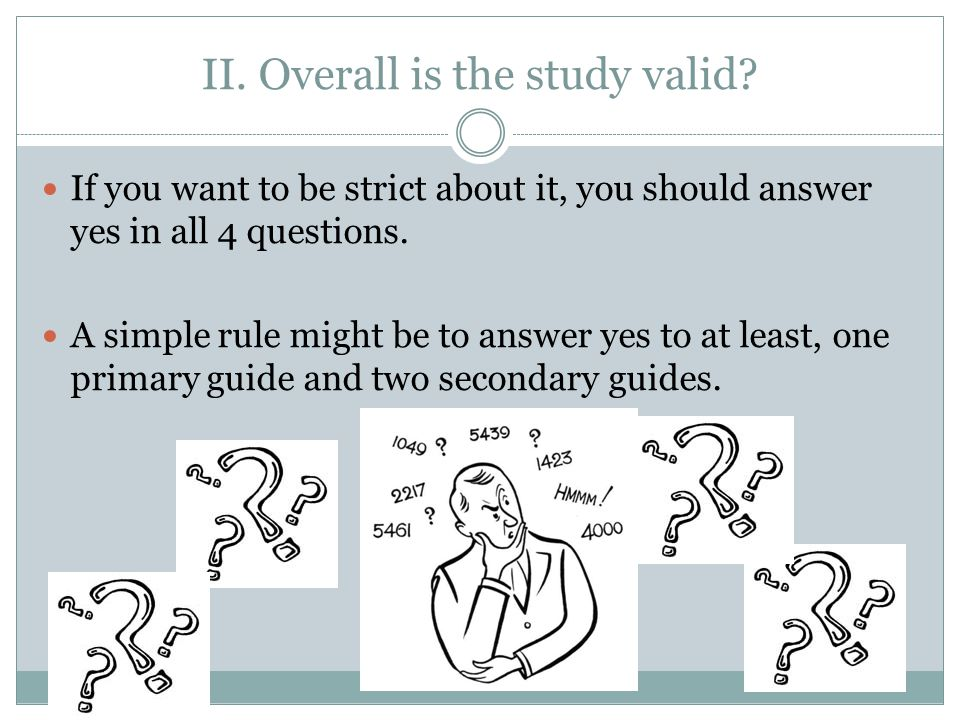 II. Overall is the study valid