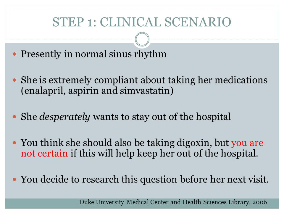 STEP 1: CLINICAL SCENARIO