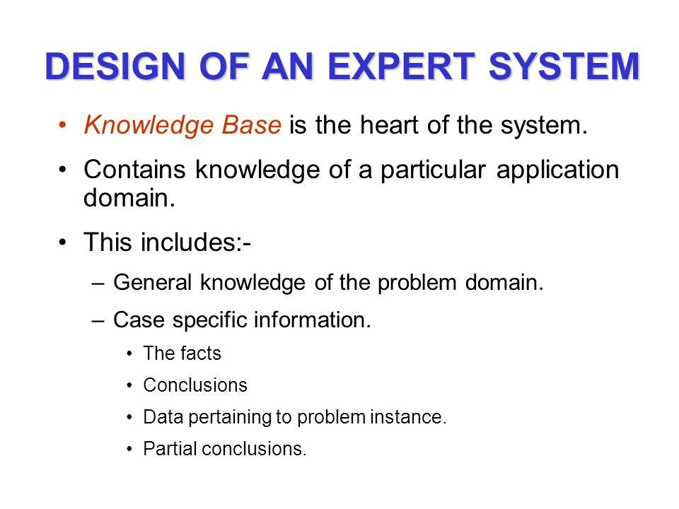 DESIGN OF AN EXPERT SYSTEM