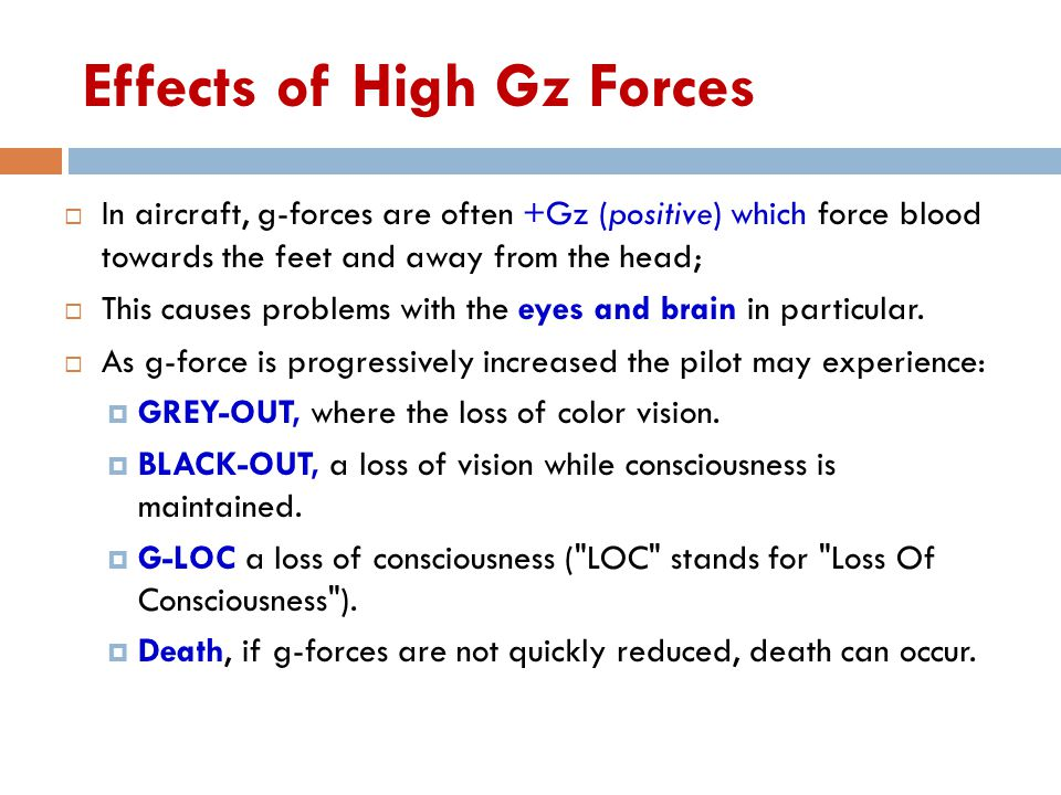 Effects of High Gz Forces