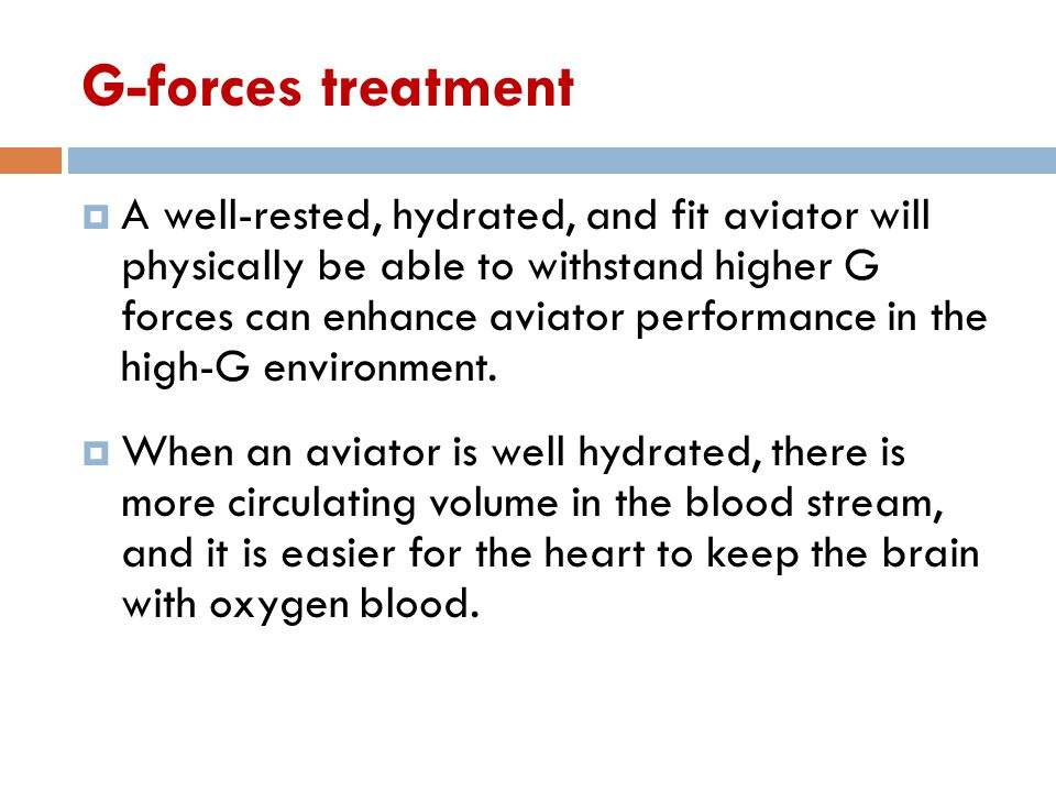 G-forces treatment