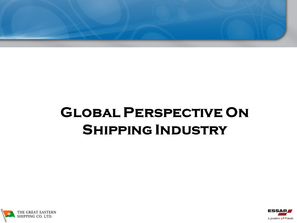 Global Perspective On Shipping Industry