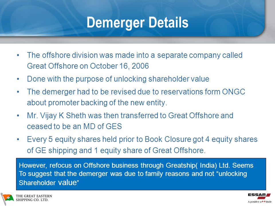 Demerger Details The offshore division was made into a separate company called Great Offshore on October 16, 2006.