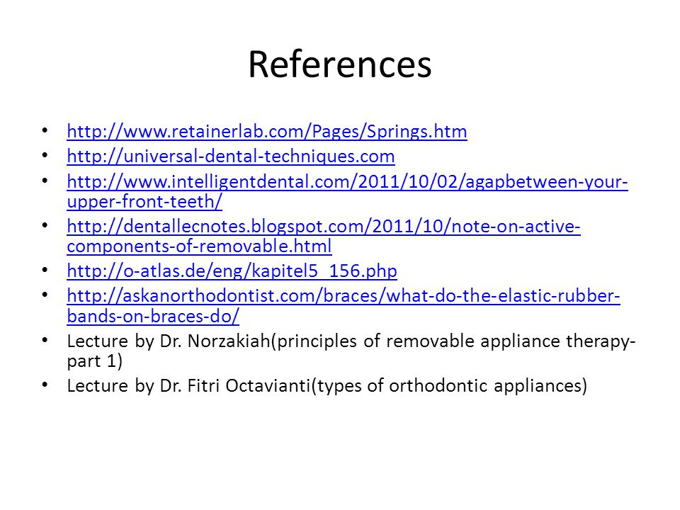 References http://www.retainerlab.com/Pages/Springs.htm