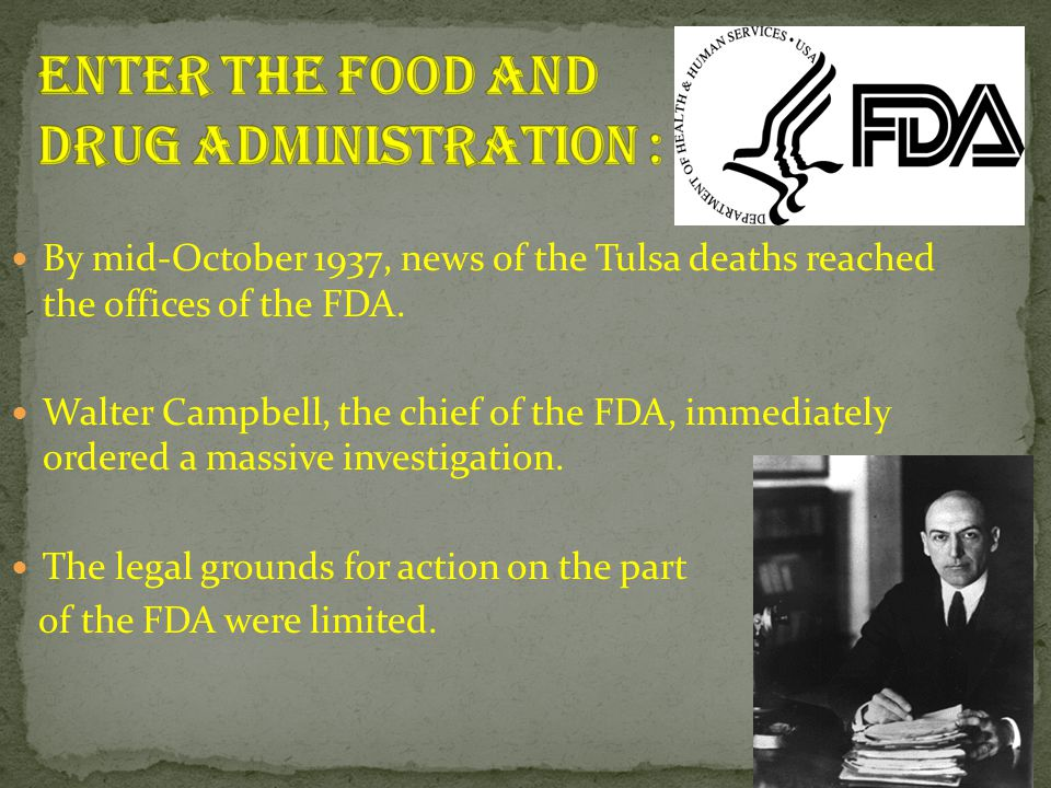 Enter the Food and Drug Administration :