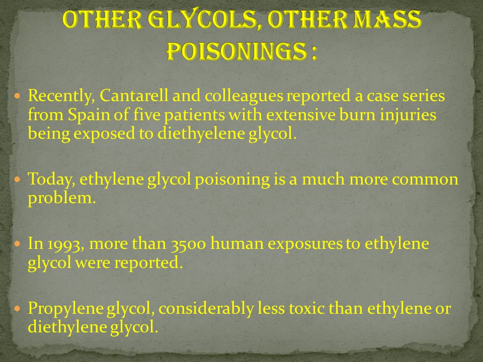 Other Glycols, Other Mass Poisonings :