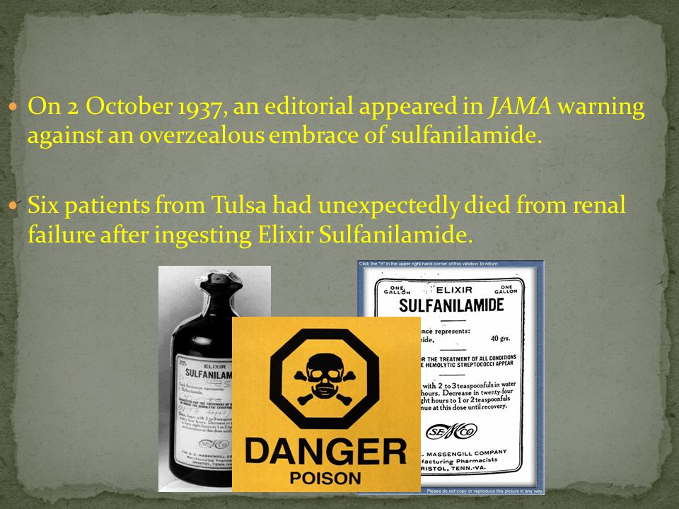 On 2 October 1937, an editorial appeared in JAMA warning against an overzealous embrace of sulfanilamide.