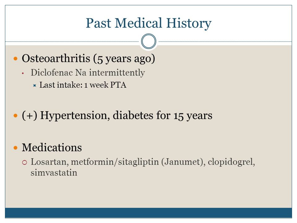 Past Medical History Osteoarthritis (5 years ago)