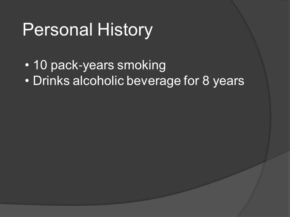 Personal History 10 pack‐years smoking