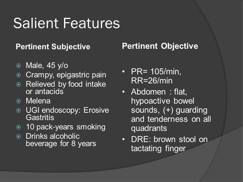 Salient Features Pertinent Objective PR= 105/min, RR=26/min