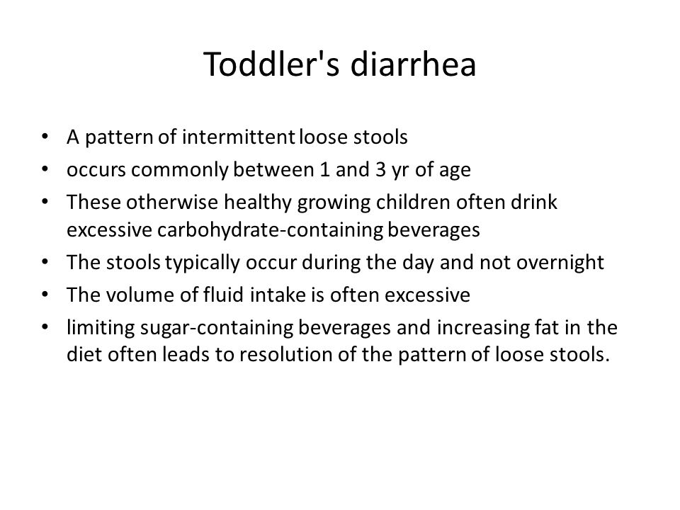Toddler s diarrhea A pattern of intermittent loose stools