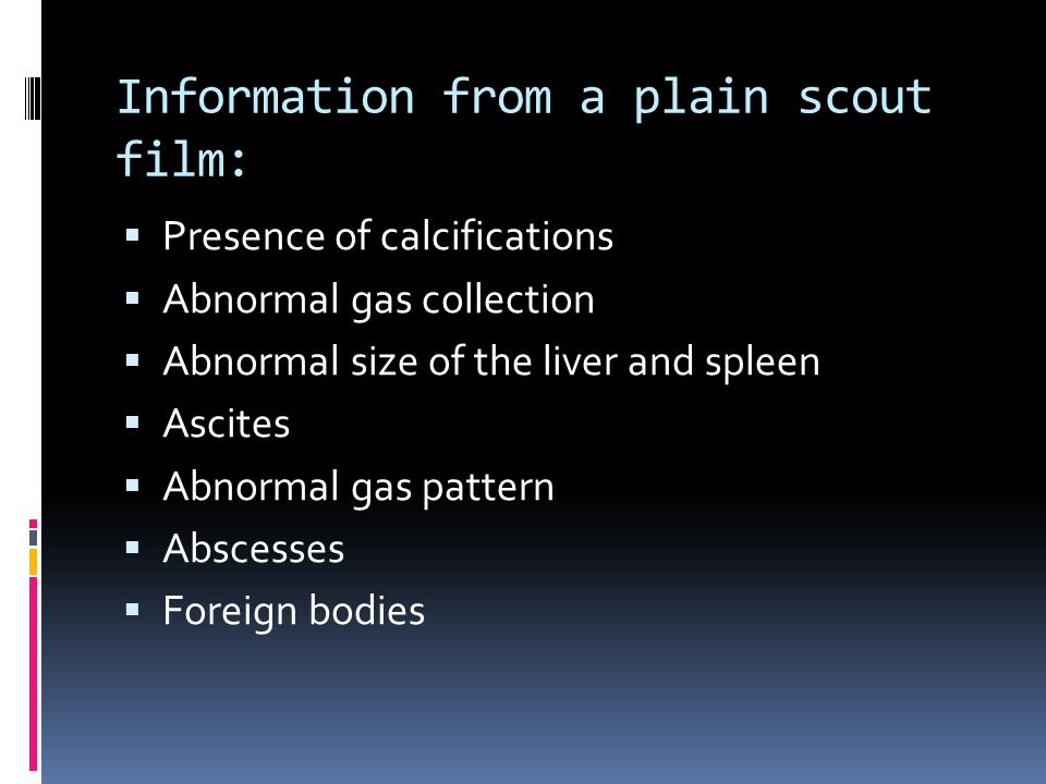 Information from a plain scout film: