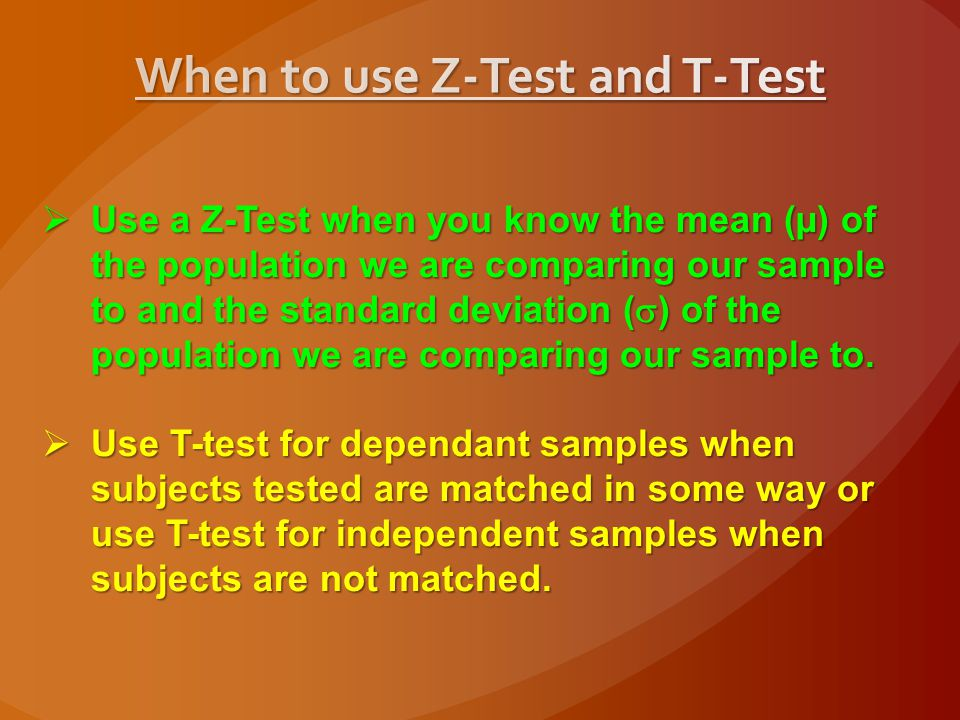 When to use Z-Test and T-Test