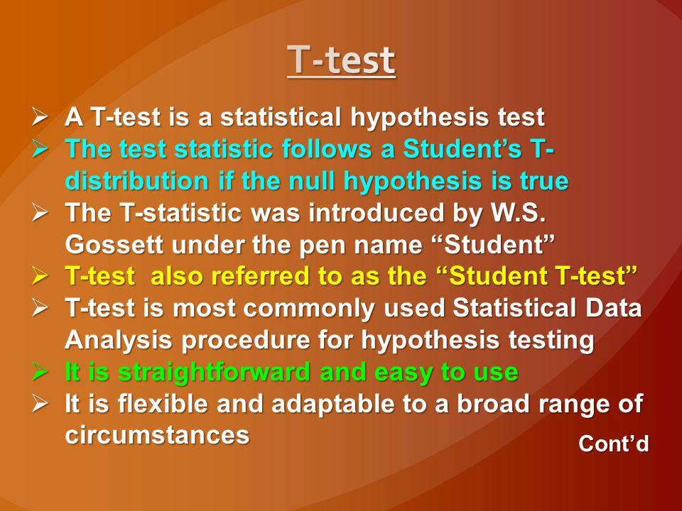 T-test A T-test is a statistical hypothesis test