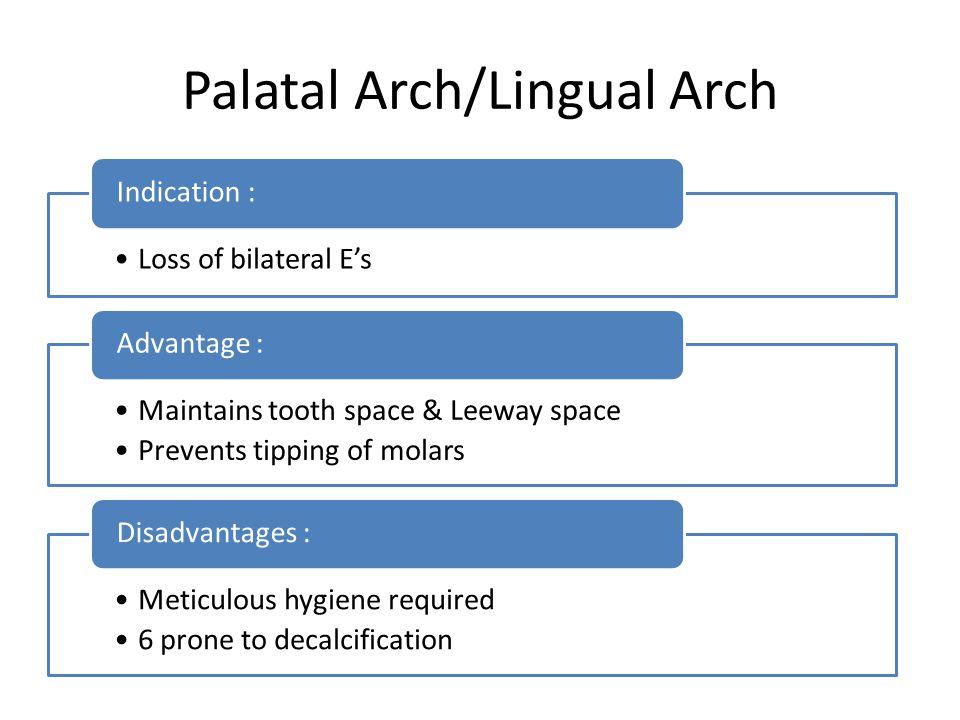 Palatal Arch/Lingual Arch