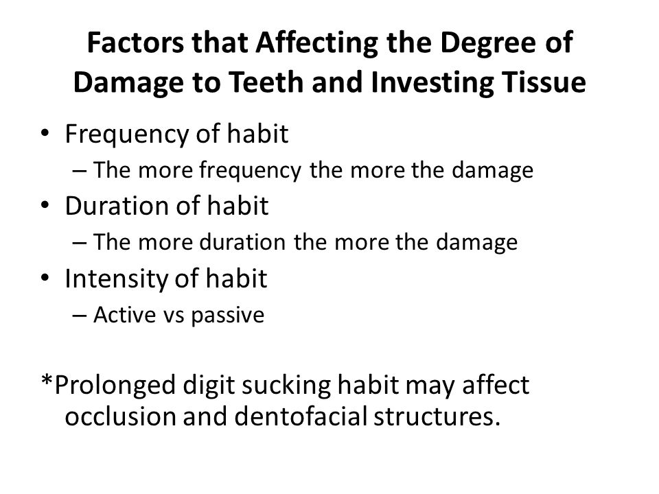 Factors that Affecting the Degree of Damage to Teeth and Investing Tissue