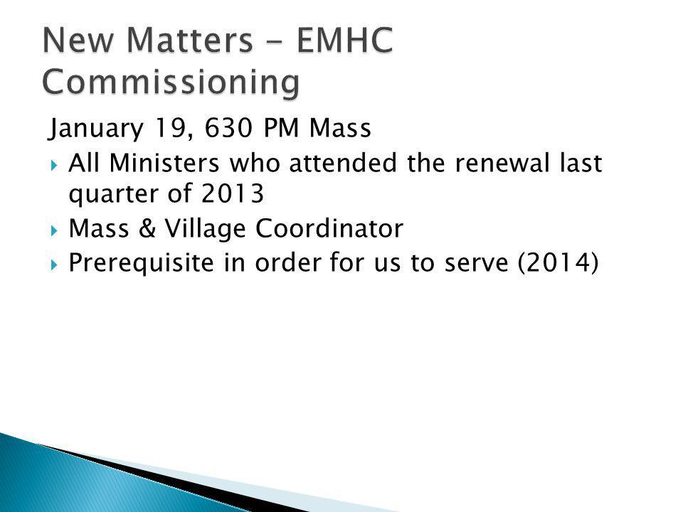 New Matters - EMHC Commissioning