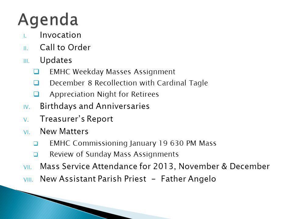 Agenda Invocation Call to Order Updates Birthdays and Anniversaries