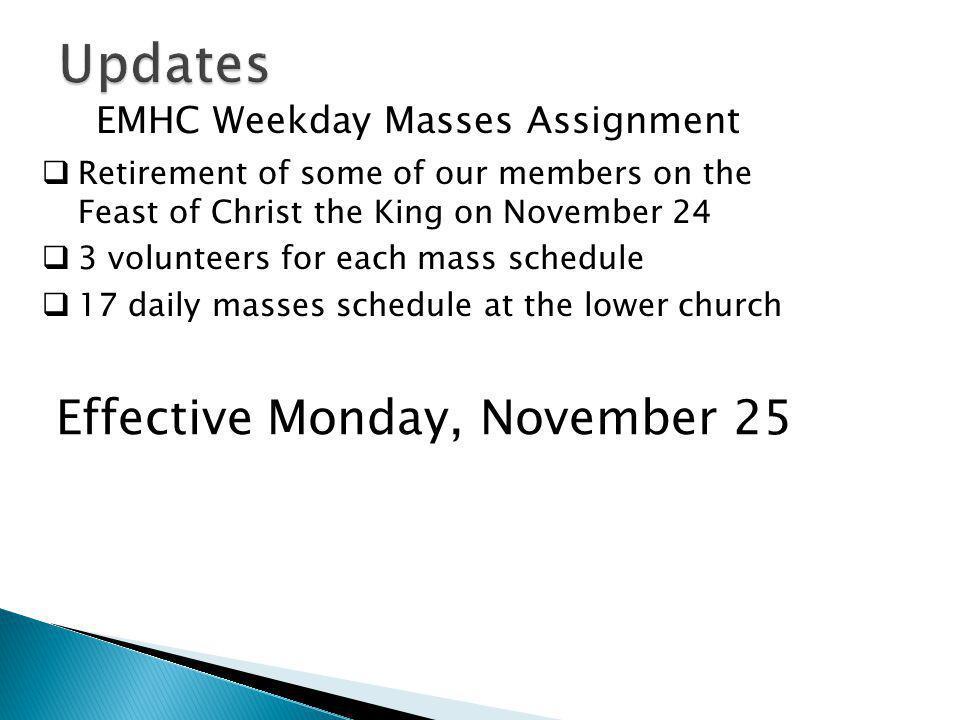 Effective Monday, November 25