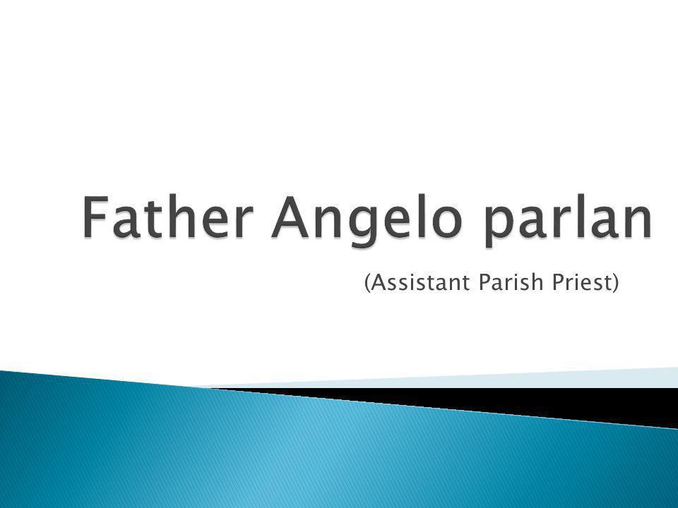 (Assistant Parish Priest)