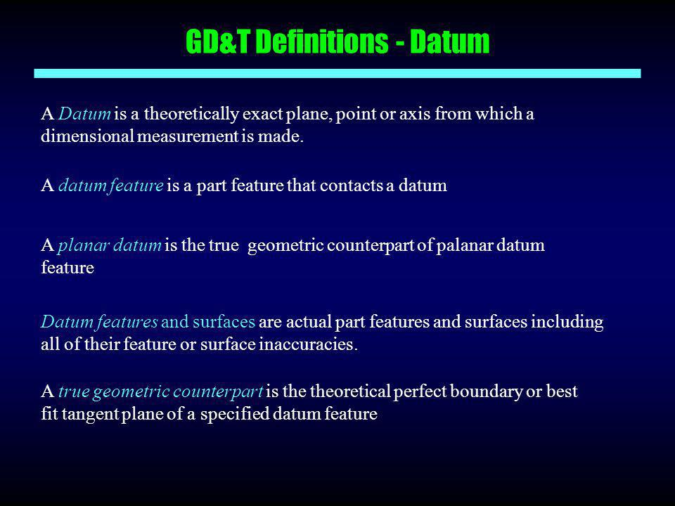 GD&T Definitions - Datum