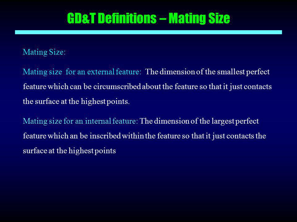 GD&T Definitions – Mating Size