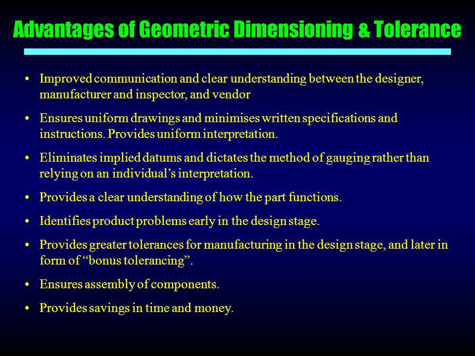Advantages of Geometric Dimensioning & Tolerance