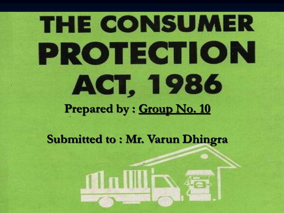 Submitted to : Mr. Varun Dhingra
