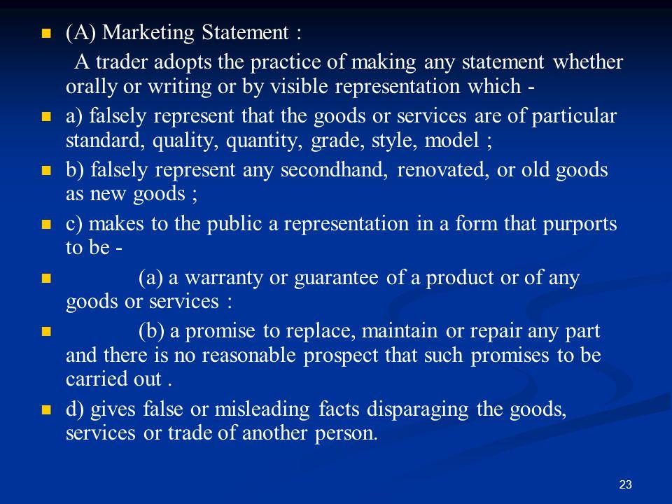 (A) Marketing Statement :