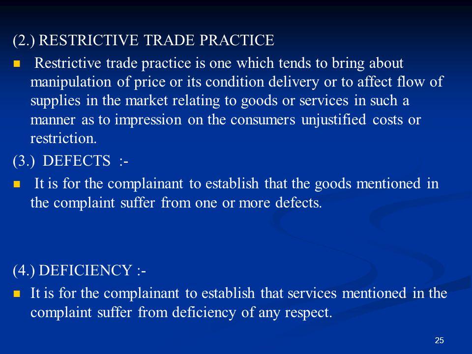 (2.) RESTRICTIVE TRADE PRACTICE