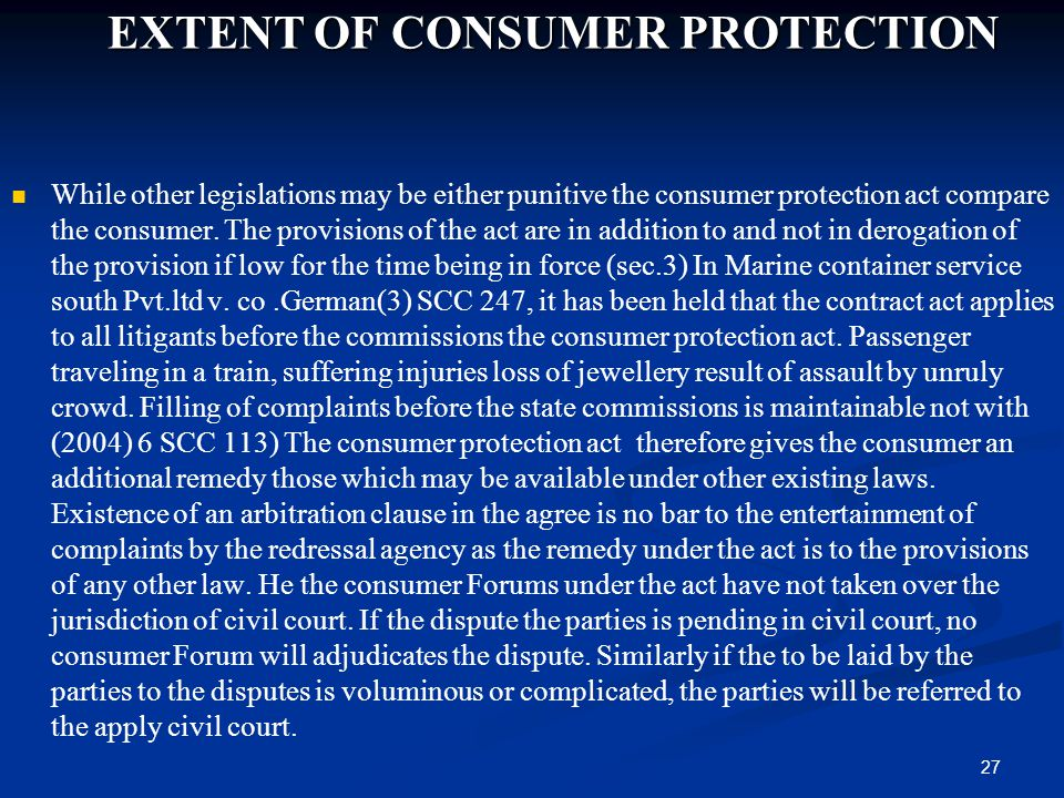 EXTENT OF CONSUMER PROTECTION