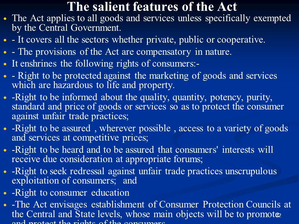 The salient features of the Act