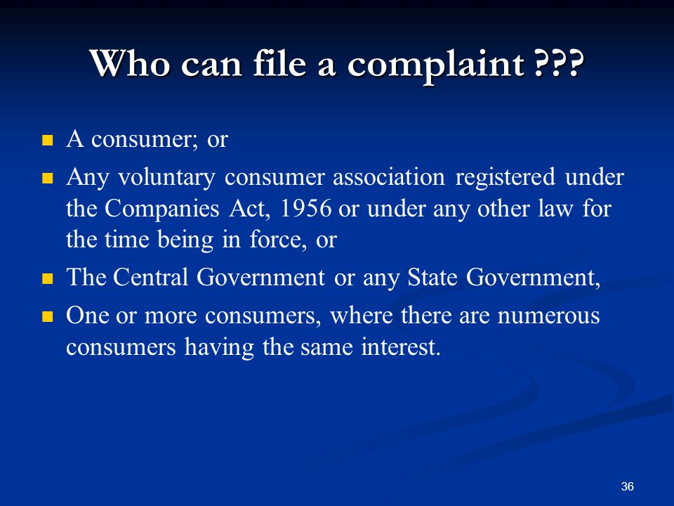 Who can file a complaint