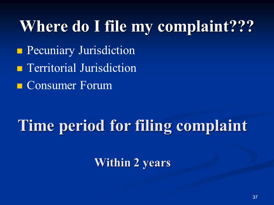 Where do I file my complaint