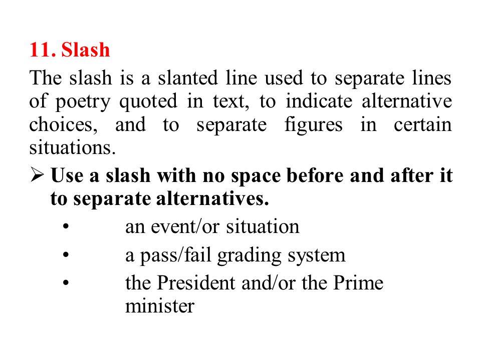 11. Slash