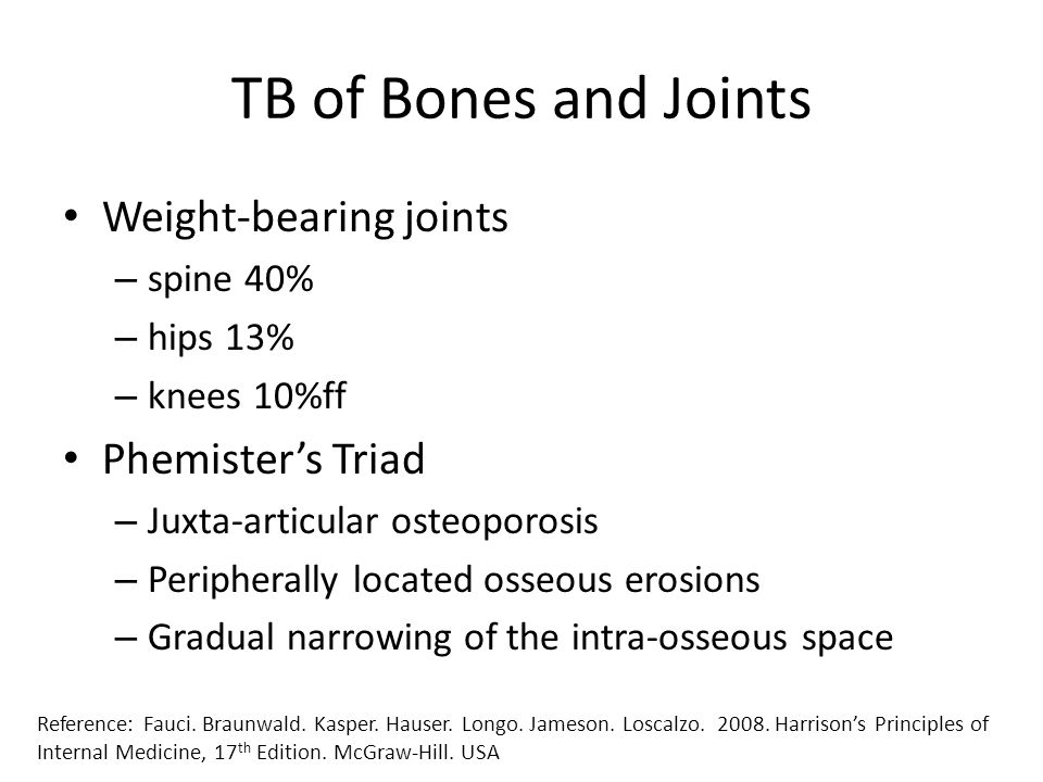 TB of Bones and Joints Weight-bearing joints Phemister's Triad
