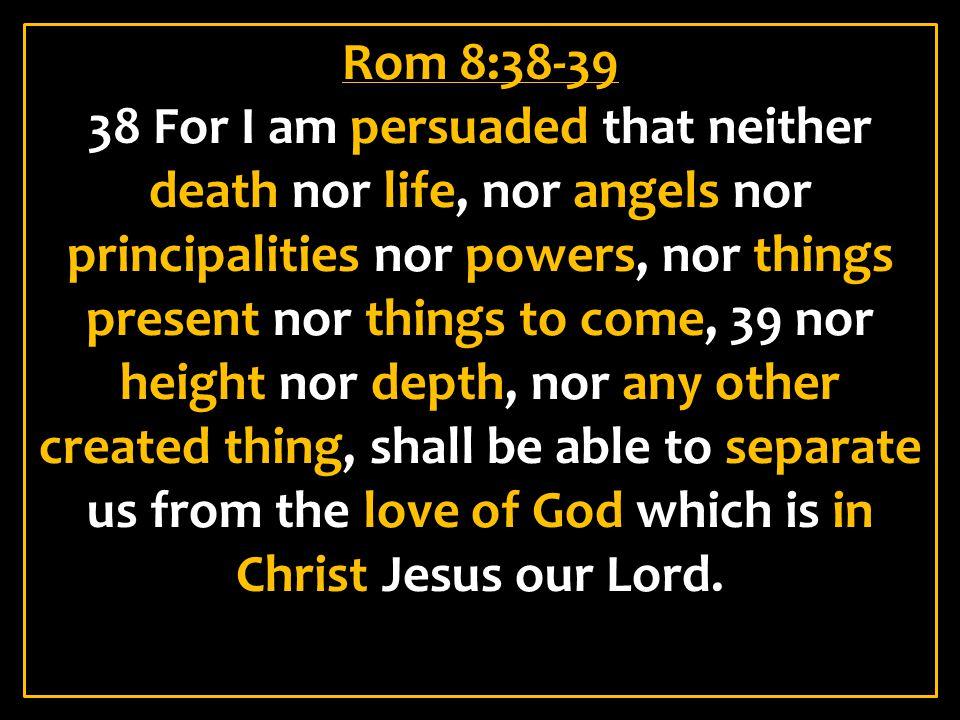 Rom 8:38-39
