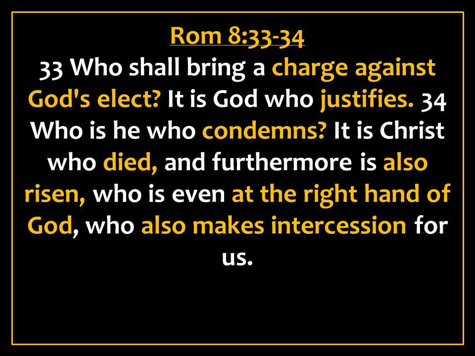 Rom 8:33-34