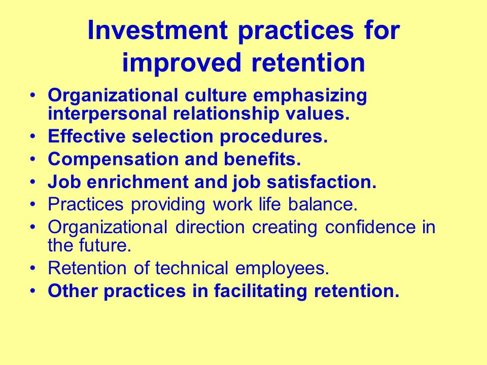 Investment practices for improved retention