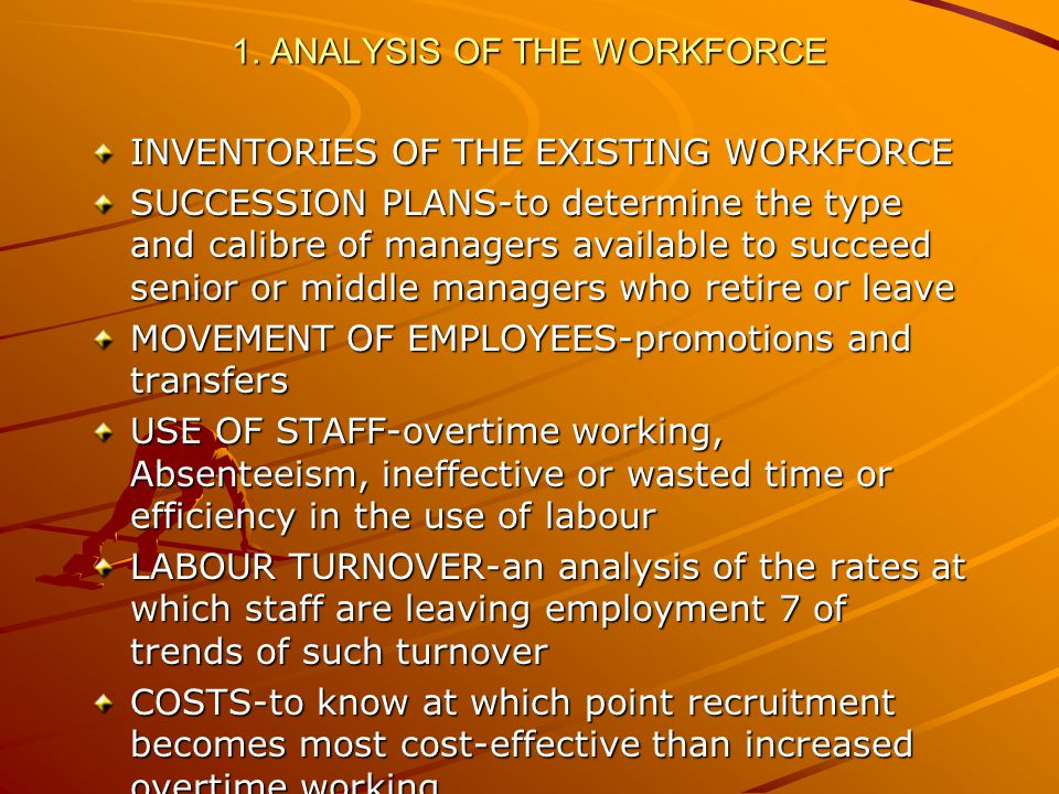 1. ANALYSIS OF THE WORKFORCE
