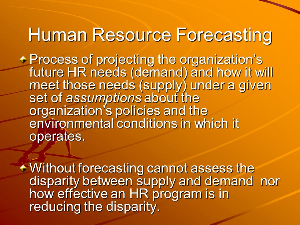 Human Resource Forecasting