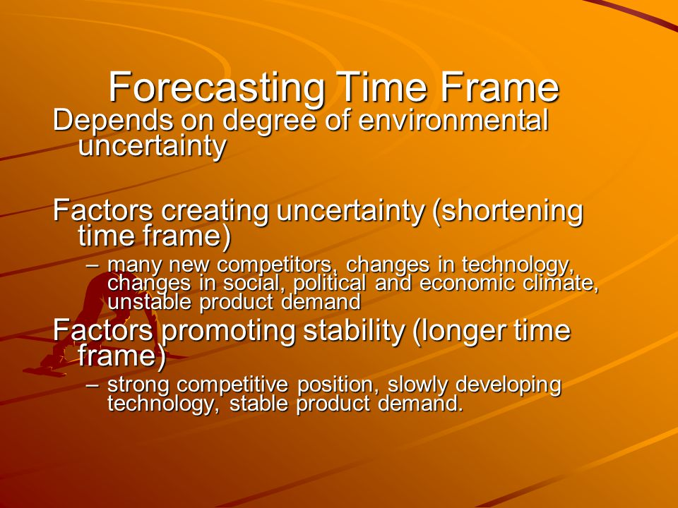 Forecasting Time Frame