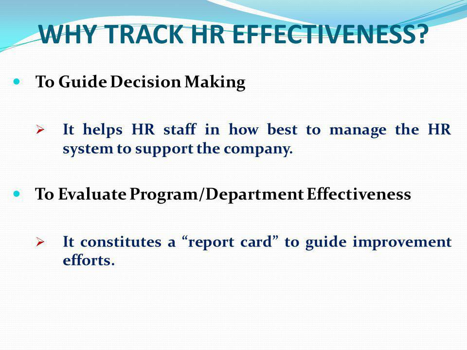 WHY TRACK HR EFFECTIVENESS