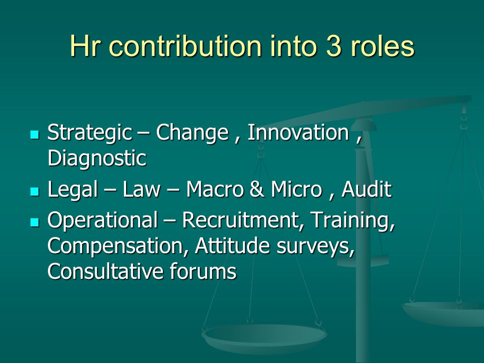 Hr contribution into 3 roles