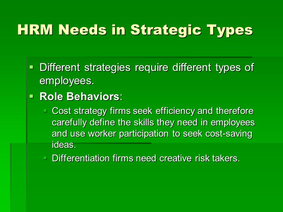HRM Needs in Strategic Types