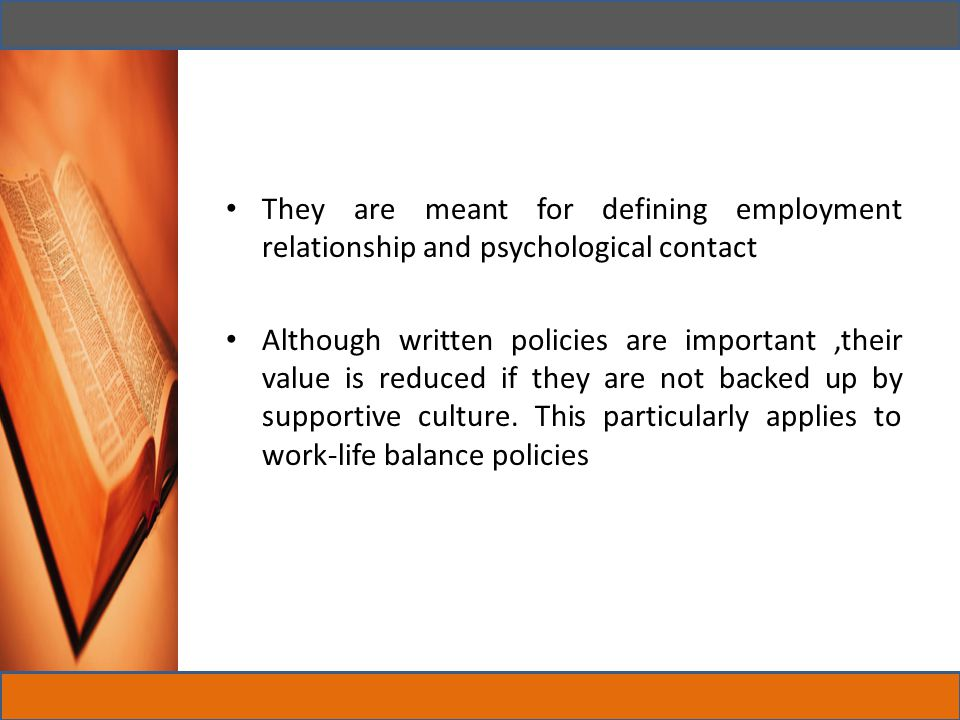 They are meant for defining employment relationship and psychological contact