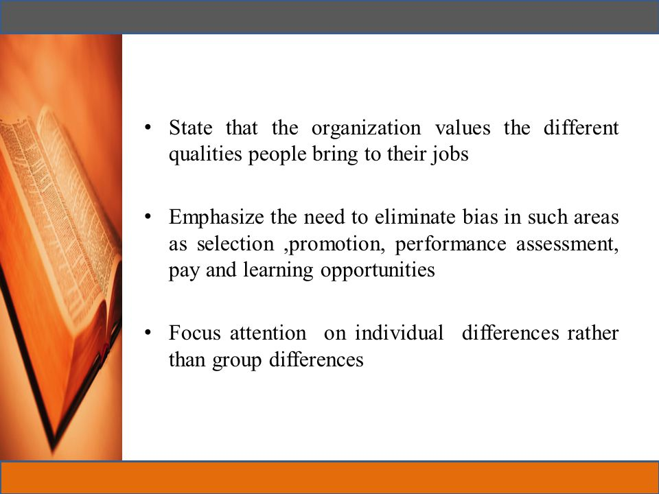 State that the organization values the different qualities people bring to their jobs