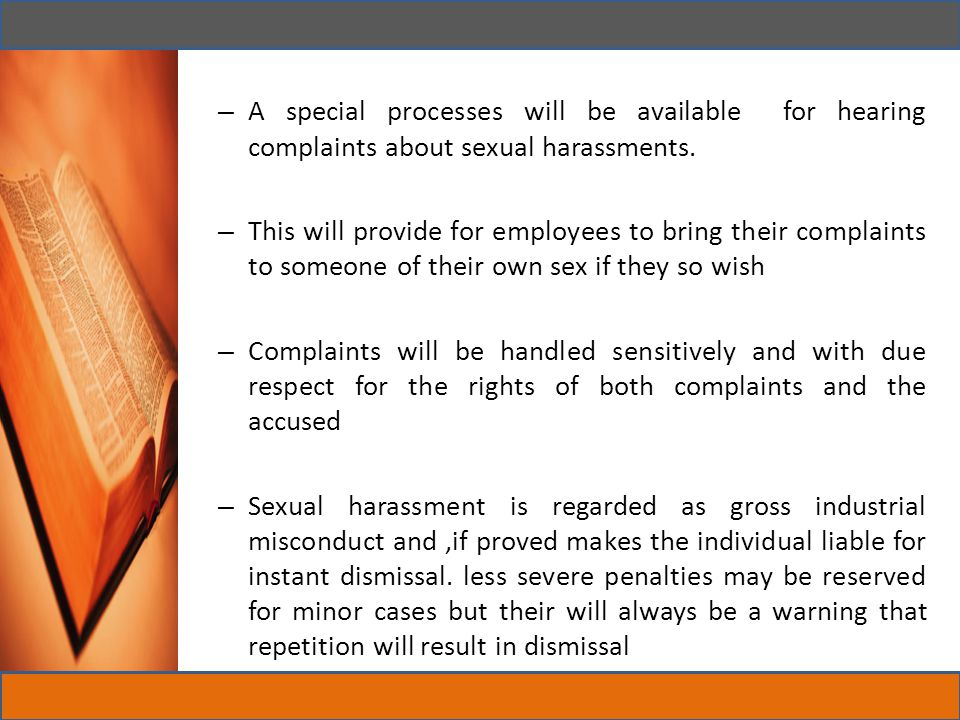 A special processes will be available for hearing complaints about sexual harassments.