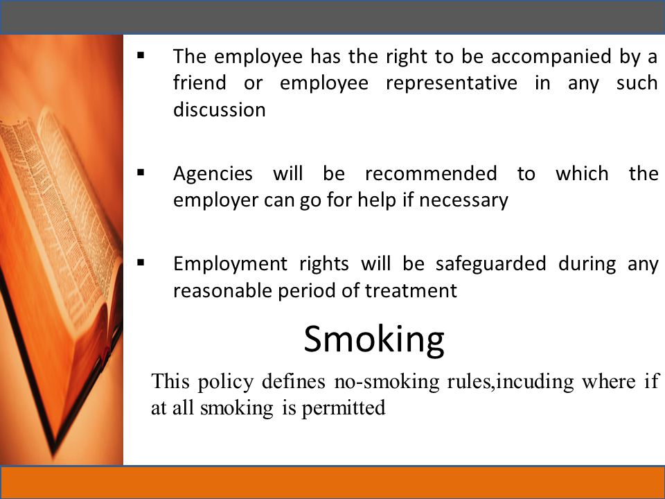 The employee has the right to be accompanied by a friend or employee representative in any such discussion